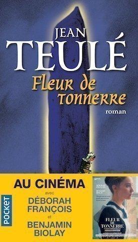 Jean Teulé, Fleur de tonnerre
