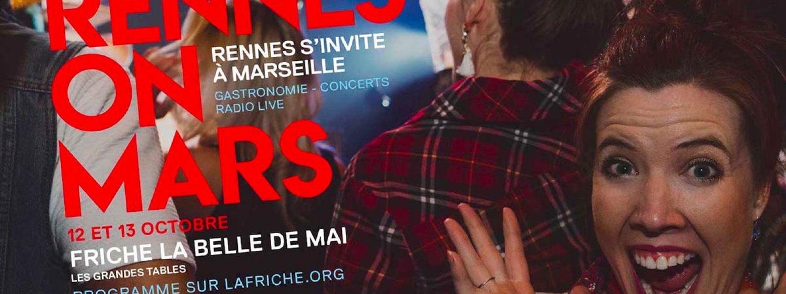 Rennes on Mars : Rennes s'invite à Marseille